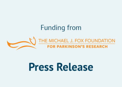 Funding from The Michael J. Fox Foundation